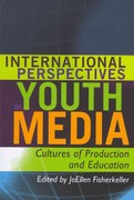 International Perspectives on Youth Media 0 9781433106538 1433106531