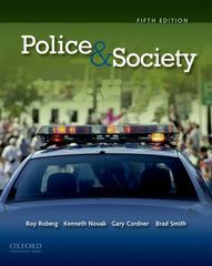 Police & Society 5th edition 9780199772568 0199772568