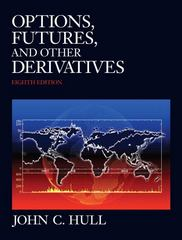 Options, Futures, and Other Derivatives 8th edition 9780132164948 0132164949