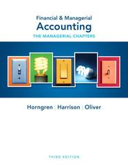 Financial & Managerial Accounting Ch 14-24 (Managerial Chapters) 3rd edition 9780132497923 0132497921
