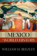 Mexico in World History 1st Edition 9780195337907 0195337905