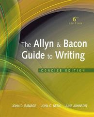 The Allyn & Bacon Guide to Writing, Concise Edition 6th Edition 9780205823147 0205823149