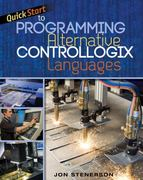 Quick Start to Programming Alternative ControlLogix Languages 1st edition 9781133386971 1133386970