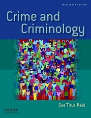 Crime and Criminology 13th Edition 9780199783182 0199783187