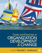 Cases and Exercises in Organization Development & Change 1st Edition 9781412987738 1412987733