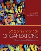 Sociology of Organizations 0 9781412991964 141299196X