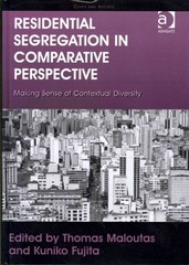 Residential Segregation in Comparative Perspective 1st Edition 9781317065357 1317065352