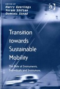 Transition towards Sustainable Mobility 1st Edition 9781317007302 1317007301