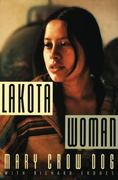 Lakota Woman 1st Edition 9780802145420 0802145426