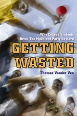 Getting Wasted 1st Edition 9780814788325 0814788327