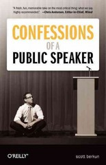 Confessions of a Public Speaker 2nd Edition 9781449301958 1449301959