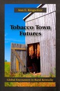 Tobacco Town Futures 1st Edition 9781478617303 1478617306