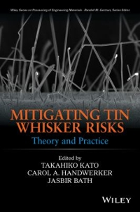 Mitigating Tin Whisker Risks 1st Edition 9780470907238 0470907231