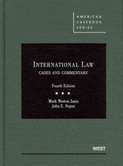 International Law, Cases and Commentary, 4th 4th Edition 9780314198877 0314198873
