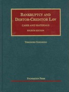Bankruptcy and Debtor Creditor Law, Cases and Materials 4th edition 9781599414362 1599414368