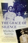 The Grace of Silence 1st Edition 9780307475275 0307475271