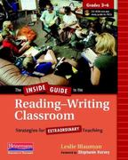 The Inside Guide to the Reading-Writing Classroom, Grades 3-6 0 9780325028316 0325028311