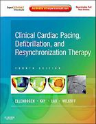 Clinical Cardiac Pacing, Defibrillation and Resynchronization Therapy 5th Edition 9780323394833 0323394833