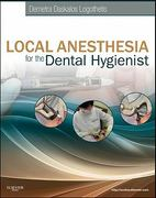 Local Anesthesia for the Dental Hygienist 1st Edition 9780323073714 0323073719