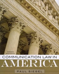 Communication Law in America 3rd Edition 9781442209381 1442209380