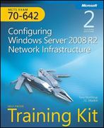 Self-Paced Training Kit (Exam 70-642) Configuring Windows Server 2008 Network Infrastructure (MCTS) 2nd edition 9780735651609 0735651604