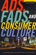 Ads, Fads, and Consumer Culture 4th edition 9781442206687 1442206683
