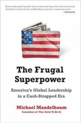 The Frugal Superpower 1st Edition 9781610390545 1610390547