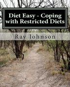 Diet Easy - Coping with Restricted Diets 1st edition 9781456321482 145632148X