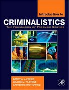 Introduction to Criminalistics 0 9780120885916 0120885913