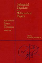 Differential Equations and Mathematical Physics: Proceedings of the International Conference held at the University of Alabama at Birmingham, March 15-21, 1990 0 9780080958736 0080958737