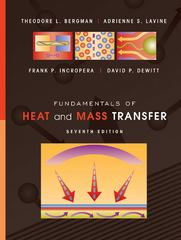 Fundamentals of Heat and Mass Transfer 7th Edition 9781118137253 1118137256