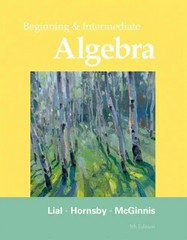 Beginning & Intermediate Algebra plus MyMathLab/MyStatLab -- Access Card Package 5th edition 9780321760227 0321760220