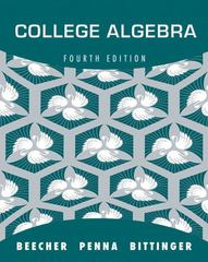 College Algebra plus MyMathLab with Pearson eText -- Access Card Package 4th Edition 9780321639394 0321639391