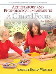 Articulatory and Phonological Impairments 4th Edition 9780132563567 0132563568