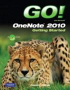 GO! with Microsoft OneNote 2010 Getting Started 1st edition 9780132542999 0132542994