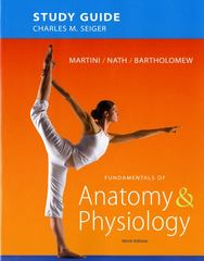 Study Guide for Fundamentals of Anatomy & Physiology 9th Edition 9780321741677 0321741676