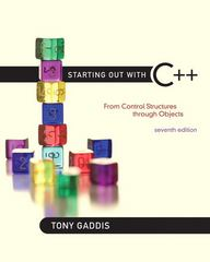 Starting Out with C++ 7th Edition 9780132576253 0132576252