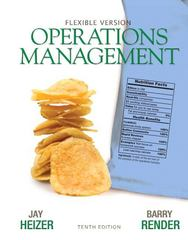 Operations Management Flexible Version 10th Edition 9780132163927 0132163926