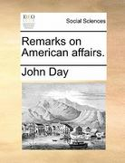Remarks on American Affairs 0 9781170800775 1170800777