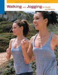 Walking and Jogging for Health and Wellness 6th Edition 9780840048127 0840048122