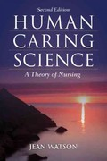 Human Caring Science 2nd Edition 9781449628109 1449628109