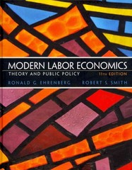 Modern Labor Economics 11th edition 9780132540643 0132540649