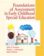 Foundations of Assessment in Early Childhood Special Education 1st edition 9780136064237 013606423X