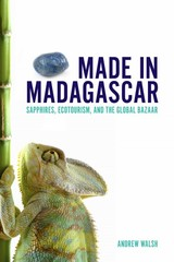 Made in Madagascar 1st Edition 9781442603745 1442603747