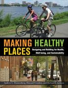 Making Healthy Places 1st Edition 9781597267274 1597267279