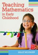 Teaching Mathematics in Early Childhood 1st Edition 9781598571196 1598571192
