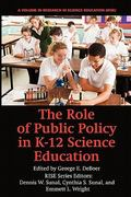 The Role of Public Policy in K-12 Science Education 0 9781617352249 1617352241