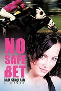 No Safe Bet 0 9781450270113 1450270115