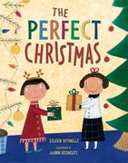The Perfect Christmas 1st edition 9780805087024 0805087028