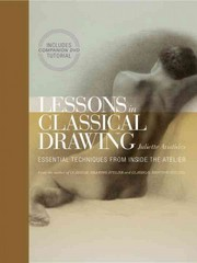 Lessons in Classical Drawing 1st Edition 9780823006595 082300659X